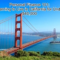 Personal Finance 101: Learning to Live in California for Under $40,000
