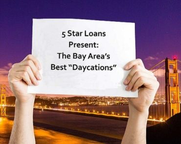 "The Bay Area's Best ""Daycations"""
