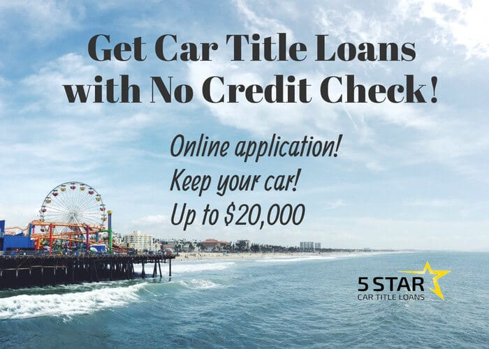Get Car Title Loans with No Credit Check!