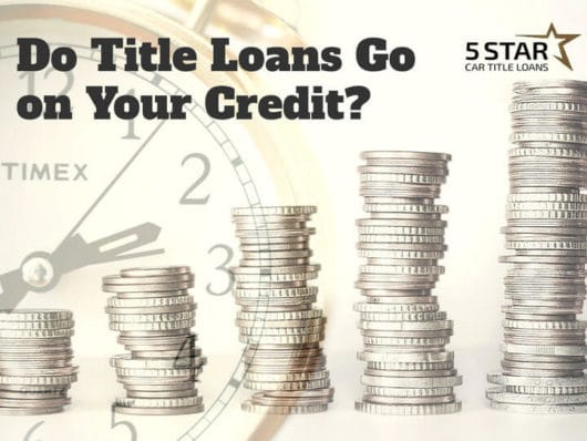 Do Title Loans Go on Your Credit
