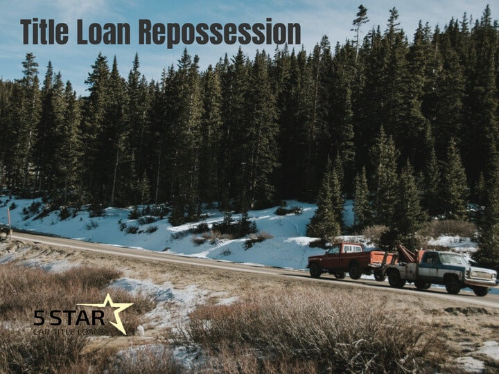 Title Loan Repossession