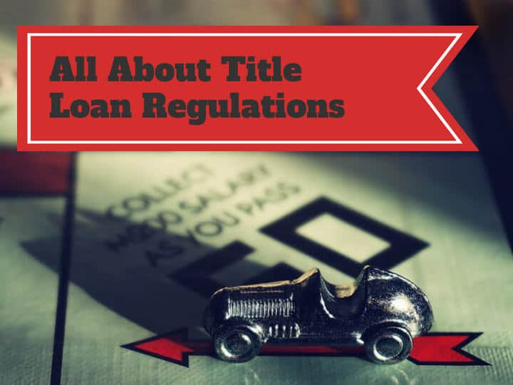 Title Loan Regulations
