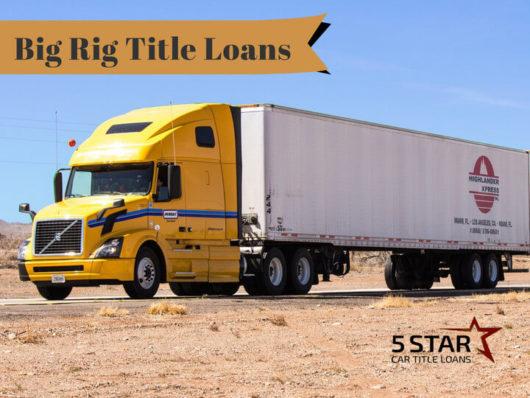 Big Rig Title Loans