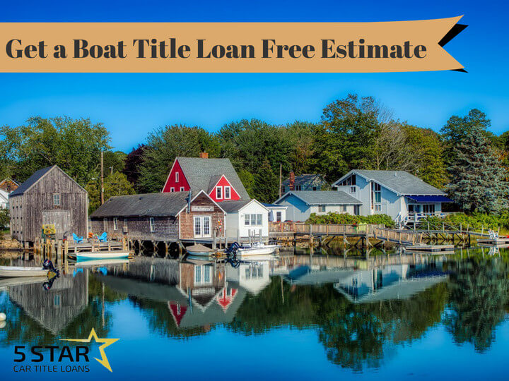 Get a a boat title Loan free estimate