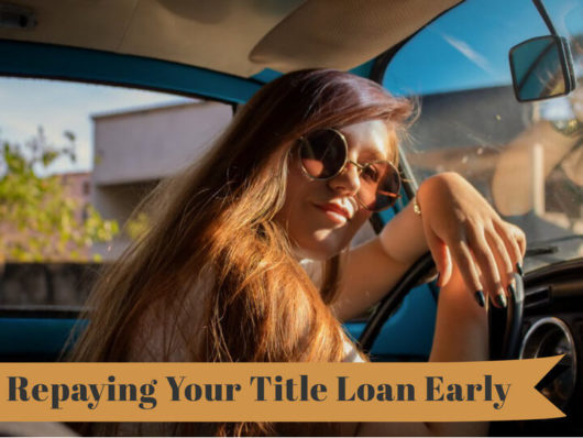 How to pay off your title loan early