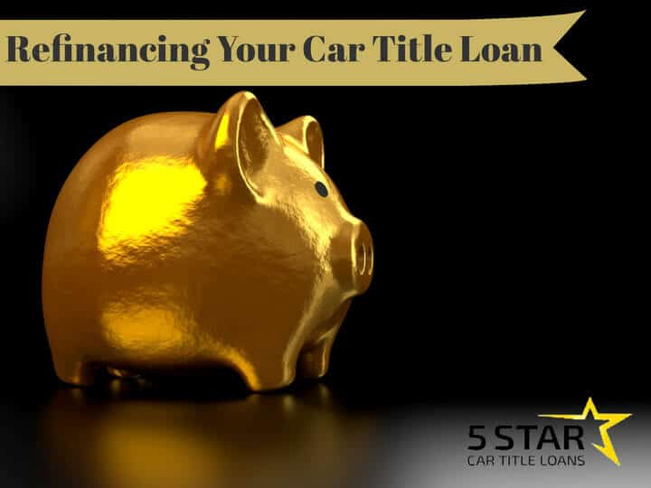 Refinancing a Car Title Loan in California