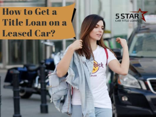 Can You Get a Title Loan on a Leased Car