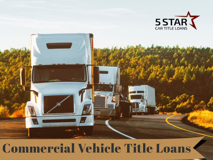 Commercial Vehicle Title Loans