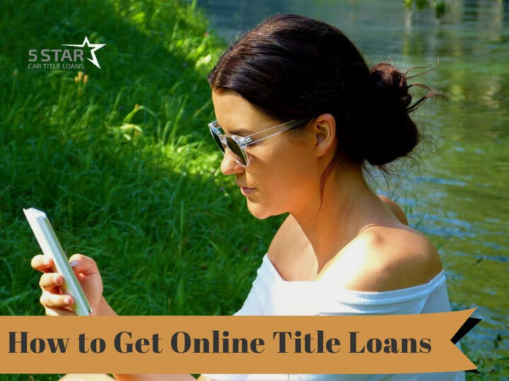 How to Get Online Title Loans