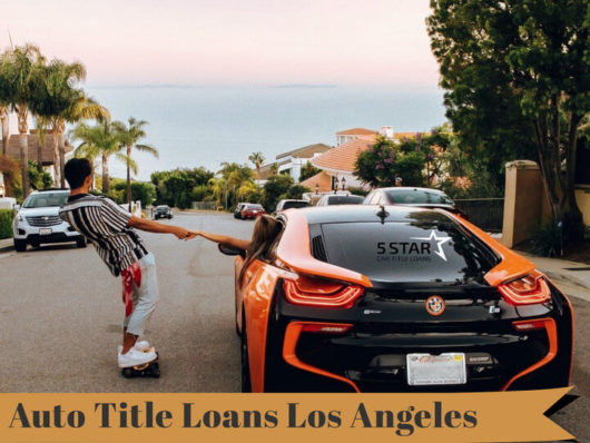 Auto Title Loans Los Angeles